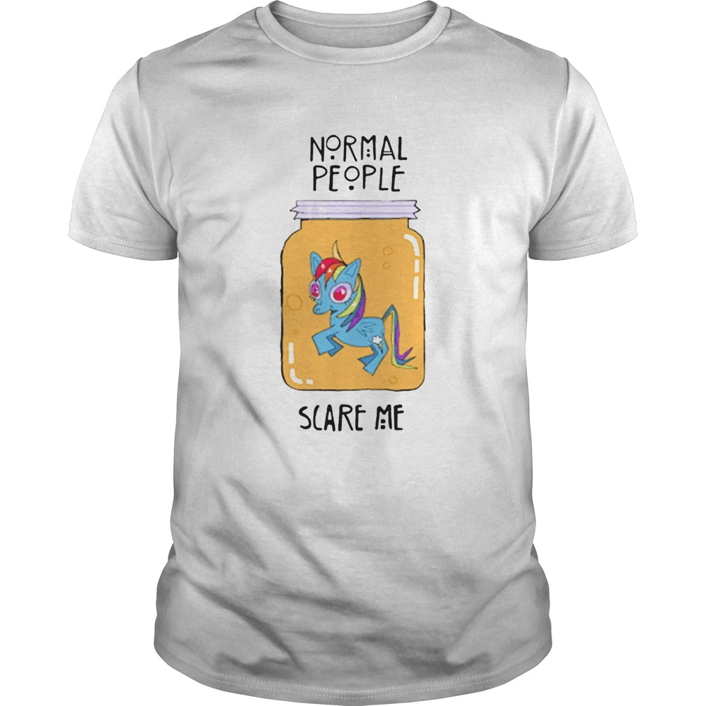Unicorn Normal People Scare Me Unisex