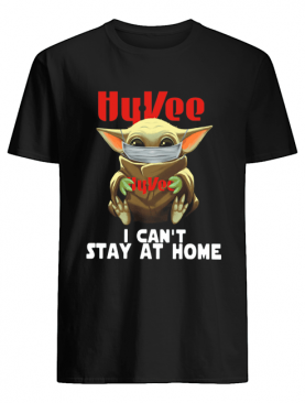 Baby Yoda Face Mask Hy Vee Can't Stay At Home shirt