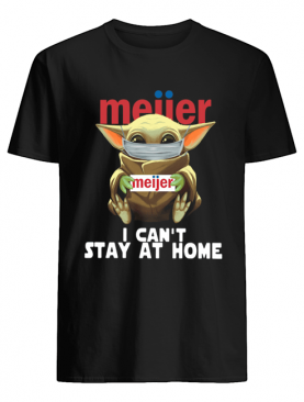 Baby Yoda Face Mask Meijer Can't Stay At Home shirt