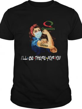 Strong Woman Tattoos Quizons Ill Be There For You Covid19 shirt