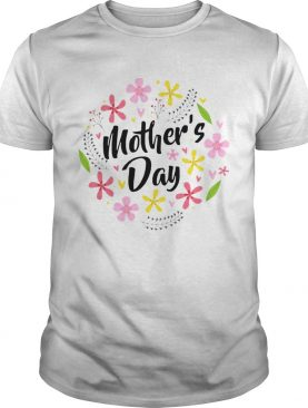 Mothers Day Flowers shirt