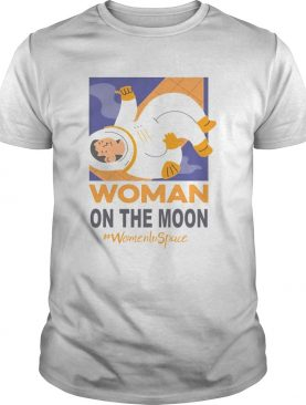 Woman On The Moon Women In Space shirt