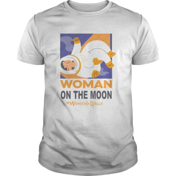 Woman On The Moon Women In Space  Unisex