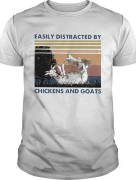Easily Distracted By Chickens And Goats Vintage shirt