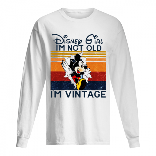 Mickey Mouse Disney Girl I'm Not Old I'm Vintage  Long Sleeved T-shirt