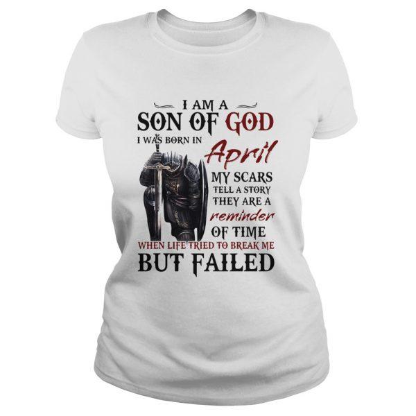 Templar knight i am son of god i was born in april my scars tell a story they are a reminder of tim Classic Ladies