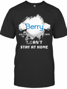 Berry I Can'T Stay At Home Covid 19 2020 Superman T-Shirt