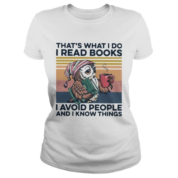 Owl Thats What I Do I Read Books I Avoid People And I Know Things Vintage  Classic Ladies