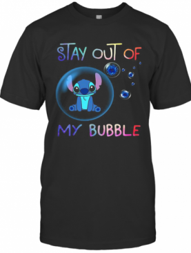 Stitch Stay Out Of My Bubble Covid 19 T-Shirt