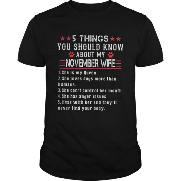 5 things you should know about my november wife  Unisex
