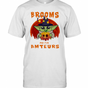 Baby Yoda Brooms Are For Amateurs Halloween T-Shirt Classic Men's T-shirt
