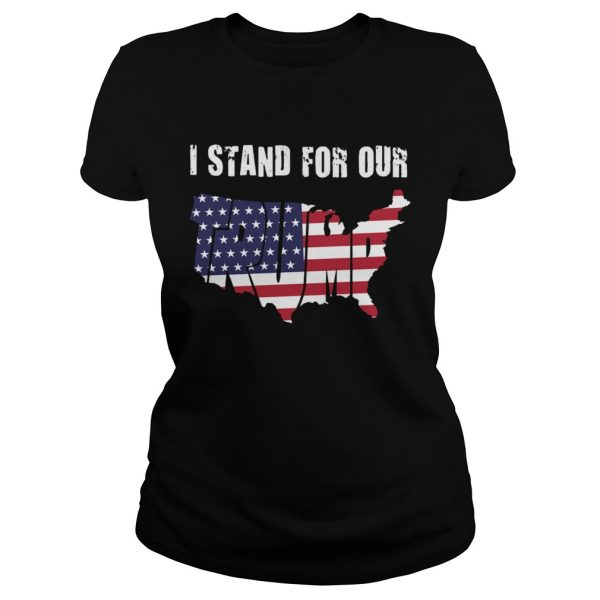 I Stand For Our Trump American Flag Independence Day  Classic Ladies
