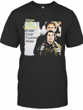 Simon And Garfunkel Band Bridge Over Troubled Water T-Shirt