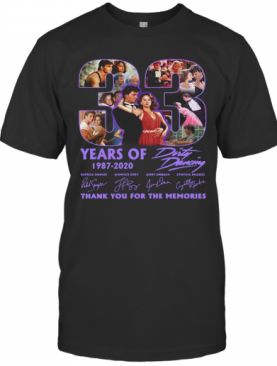 33 Years Of 1987 2020 Dirty Dancing Thank You For The Memories Signatures T-Shirt
