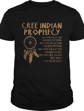 Cree indian prophecy shirt