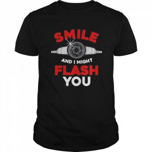 Photography Smile And I Might Flash You Photo  Classic Men's T-shirt