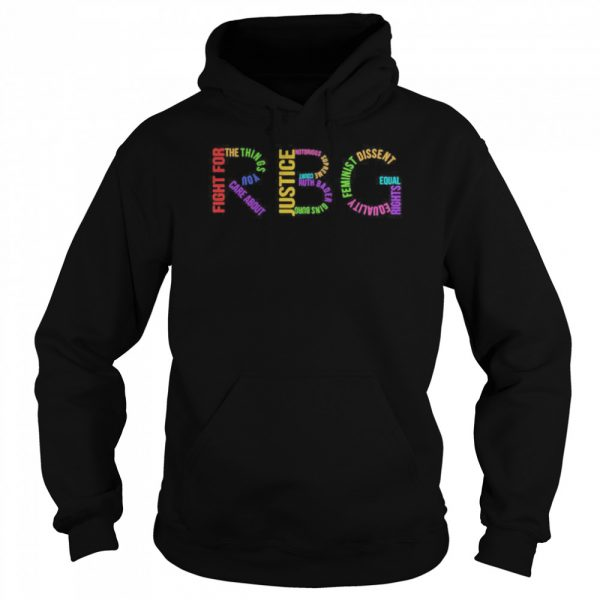 Rbg Ruth Bader Ginsburg Fight For The Things You Care About  Unisex Hoodie