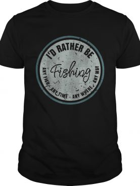 Id Rather Be Fishing Retro Distressed shirt