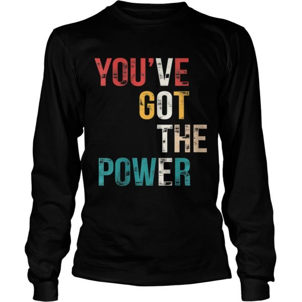 Youve Got The Power VOTE Vote Blue Wave 2020  Long Sleeve