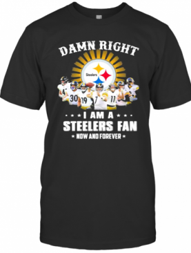 Dawn Right I Am I Steelers Fan Now And Forever Rugby T-Shirt