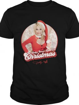 Dolly Partons Comin Home for Christmas shirt