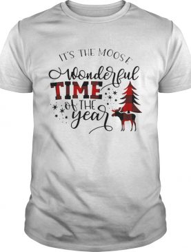 Its The Moose Wonderful Time Of The Year shirt