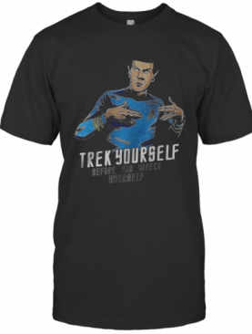 Trey Yourself Before You Wreck Yourself T-Shirt
