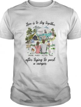 love is to stay together shirt