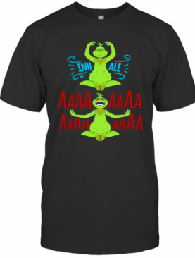 Grinch Yoga Inhale Aaa Christmas T-Shirt
