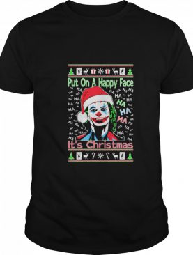 Joker Put on a happy face for Christmas Ugly 2020 shirt
