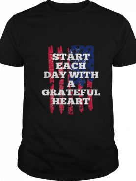 Start Each Day With A Grateful Heart Christmas shirt