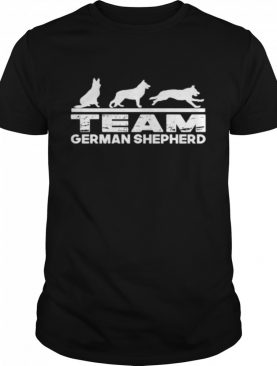 Team german shepherd shirt