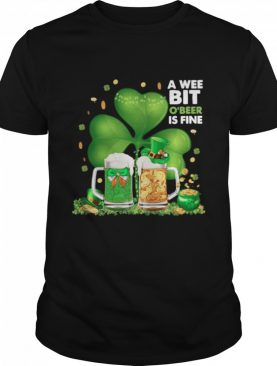 A Wee Bit Obeer Is Fine Lucky 2021 shirt