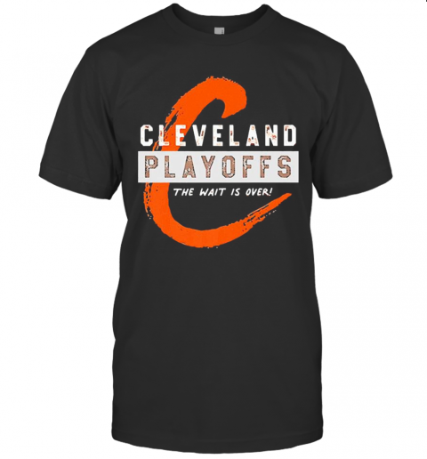 Cleveland Playoffs The Wait Is Over T-Shirt Classic Men's T-shirt