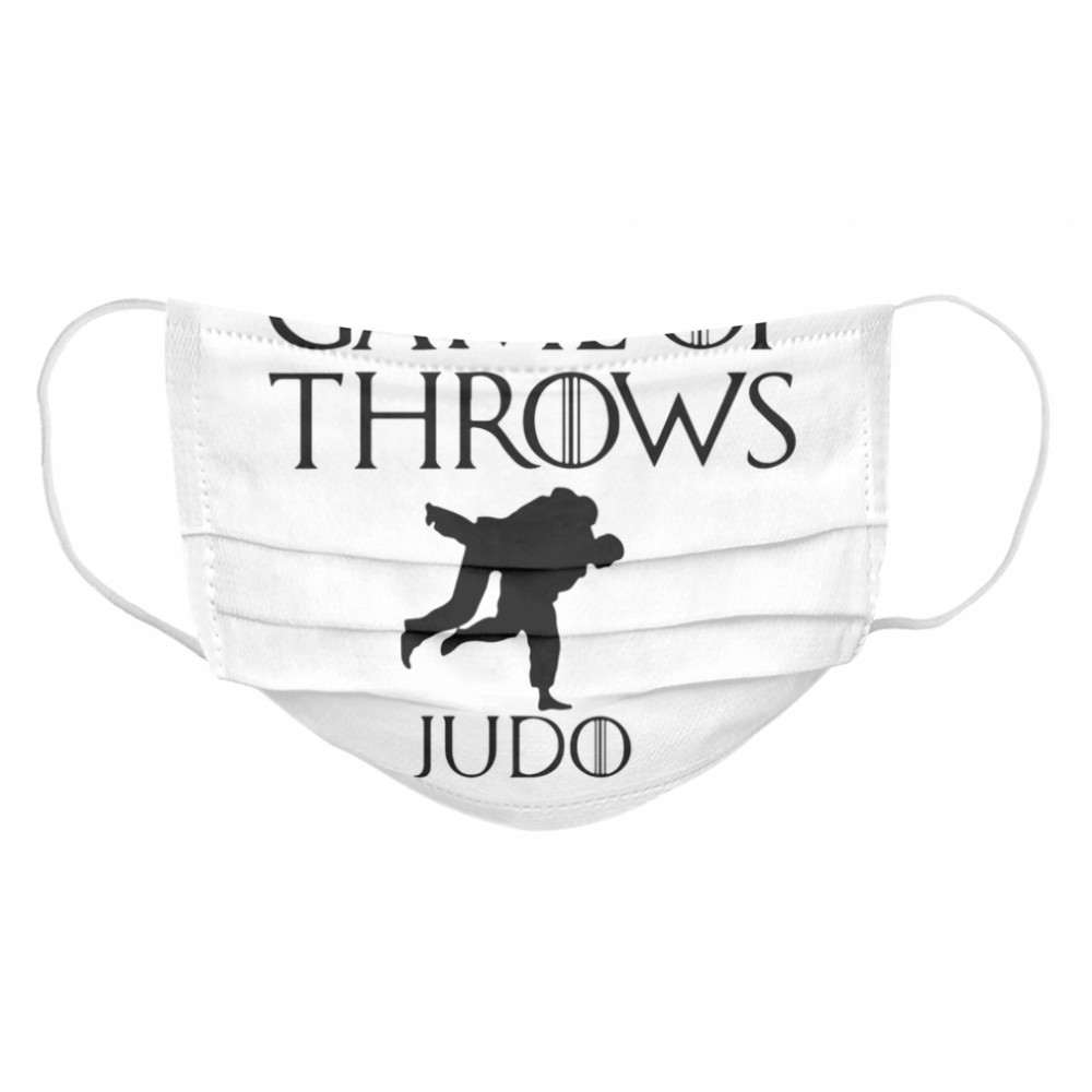 Game of throws judo  Cloth Face Mask