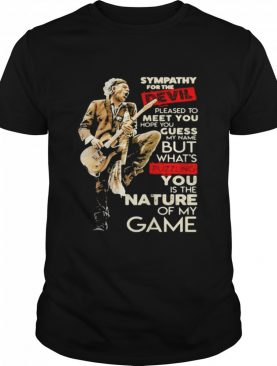 Sympathy For The Devil Pleased To Meet You Hope You Guess My Name But Whaht's Puzzling You Is The Nature Of My Game Player Guitar shirt
